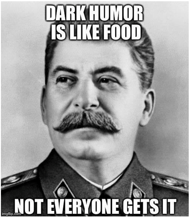 Stalin Dark Humor